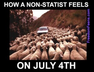 How a non-statist feels on July 4th